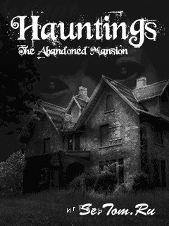Hauntings The Abonded Mansion